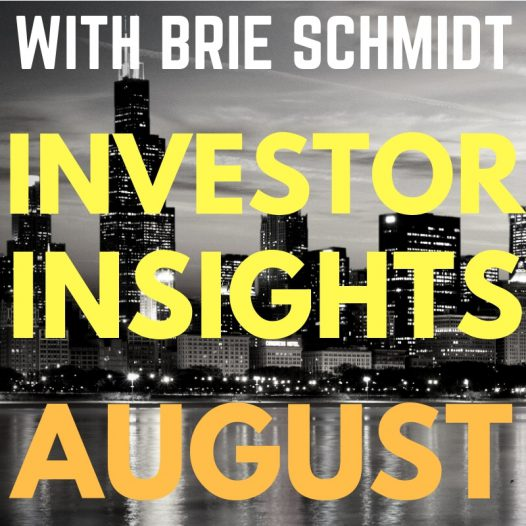 Brie Schmidt - Investor Insights - Keeping It Real Podcast
